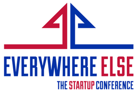 everywhereelse.co the startup conference, startups, startup conference, startup event