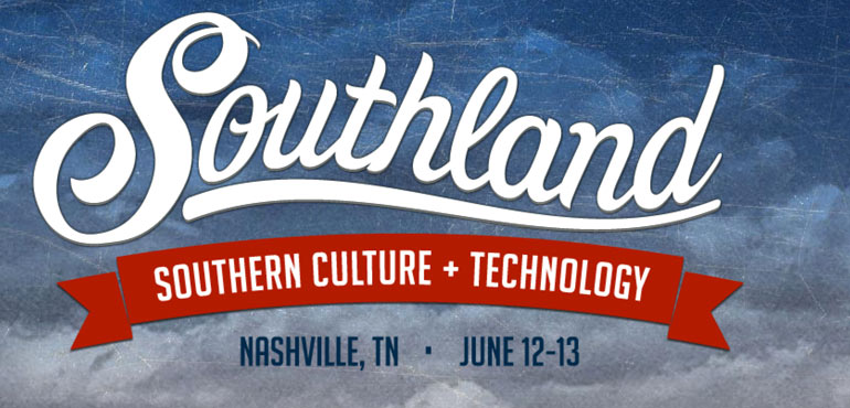 Southland, Launch Tennessee, Startup Conferences