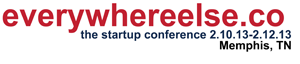 everywhereelse.co The Startup Conference,startup conference,event,entrepreneur conference,disrupt,demo,launch